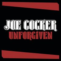 Cover Joe Cocker - Unforgiven [2010]